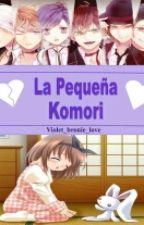 La Pequeña Komori (Fanfic Diabolik Lovers) by Violet_bronie_Love