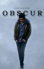 Obscur [H.S] by harrylaqueen