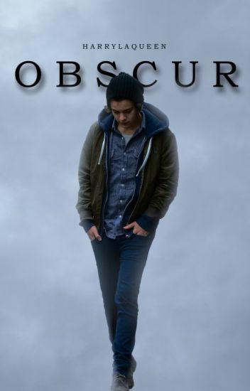 Obscur [H.S]