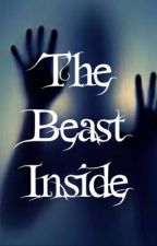 The Beast Inside by D4rkH3r0