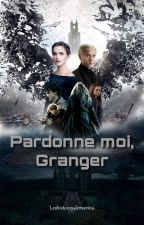 Pardonne moi, Granger. (Dramione) by leshistoiresdemarina