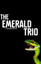 The Emerald Trio- Harry Potter in Slytherin by noblepadfoot
