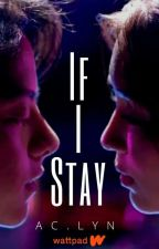 If I Stay. (KathNiel) by aACIee