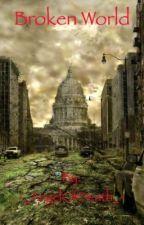 Broken World by -_AngelOfDeath_-