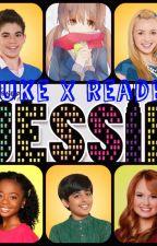 Hey Jessie! [Luke X Reader] by SevenAlli7