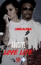 Abusive Love Life by janelalsina