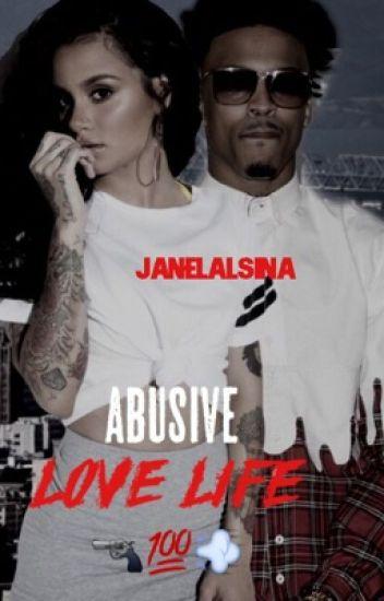Abusive Love Life