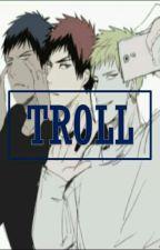 TROLL by T00BIO