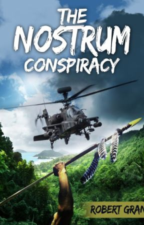 The Nostrum Conspiracy by RobertGrantAuthor
