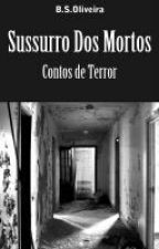 Sussurro Dos Mortos by BrunoSousa014
