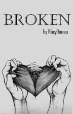 Broken || L.H by RoxyDonau