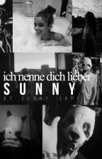Ich nenn dich lieber Sunny by sunny_sami