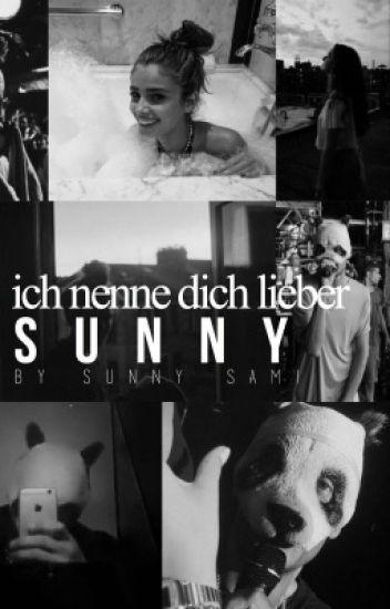Ich nenn dich lieber Sunny