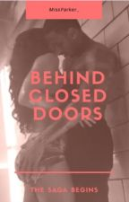 Behind Closed Doors by MissParker_