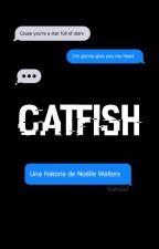 Catfish » h.s. by NoelleWalters