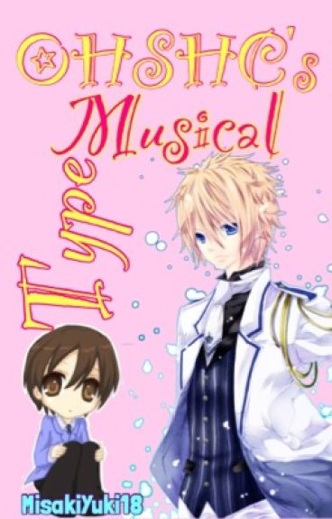 OHSHC's Musical Type(BoyxBoy)