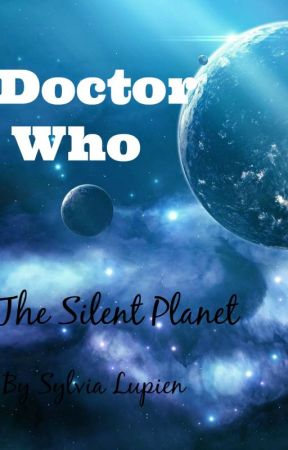 The Silent Planet by donnanoble1234