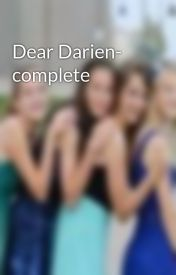 Dear Darien- complete by PeaceLoveLoki