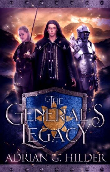 The General's Legacy (The General of Valendo books 1 and 2)