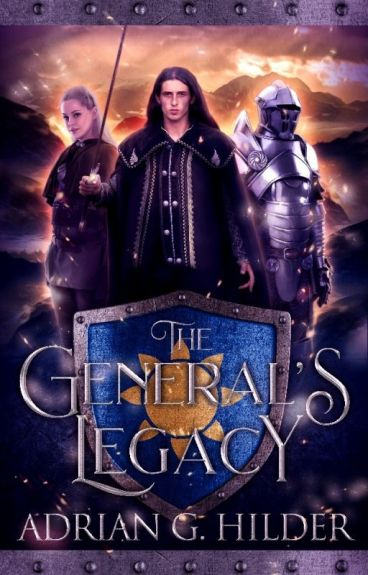 The General's Legacy (The General of Valendo books 1 and 2) by AdrianGHilder