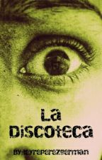 La Discoteca (PAUSA) by oliskamendey