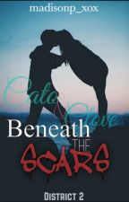 Beneath the Scars (Sequel to A Dying Love) by madisonp_xox
