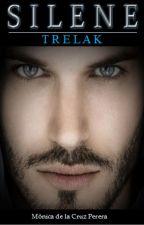 Silene III: Trelak by monicadcp10