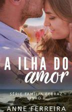 A Ilha do Amor by Anne_tho