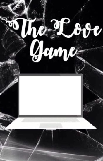 The Love Game #Wattys2016
