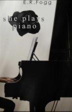 She Plays Piano by SlytherLiz