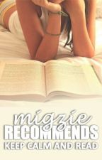 Migzie Recommends... by WattyRecomendations