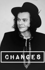 Changes - [Larry Stylinson] AU. by nimeriarr