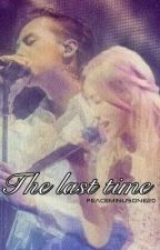 The last time. 《TERMINADA》| #Wattys2017 by Peaceminusone20