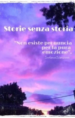 Storie Senza Storia by SinfoniaSilenziosa