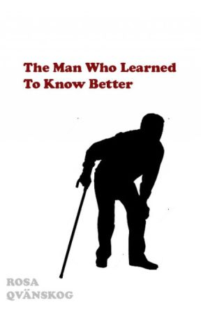 The Man Who Learned to Know Better by ilirwen