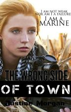 The Wrong Side of Town by justinexmorgan