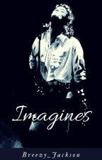 IMAGINES~MJ? by Breezy_Jackson