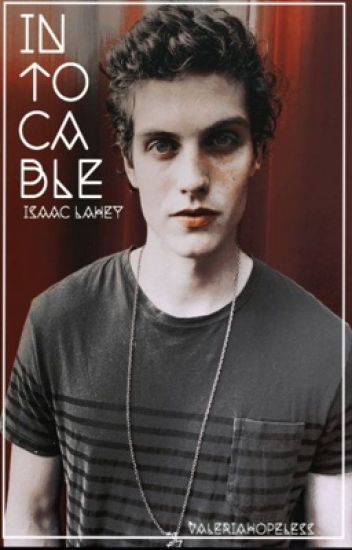 Intocable | Isaac Lahey |