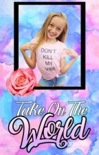 Take On The World (Sequel to Reach For The Stars) by Lucyboo101