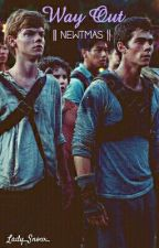 Way Out  || Newtmas by Lady_Snow_