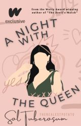 A Night With The Queen (GirlxGirl) by Anime_Geek
