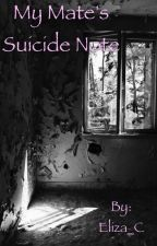 My Mate's Suicide Note (Editing) by Eliza_C