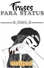 Frases Para Status by Xx_Discreta_xX