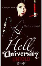 [Fanfic] Hell University: Untold by littlemissmaarte
