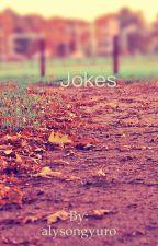 Jokes by alysongyuro