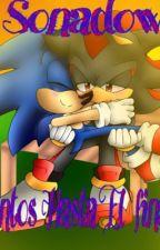 Sonadow Juntos hasta el final by MikoTheHedgehog
