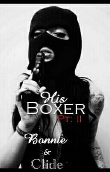 His Boxer: Bonnie & Clide