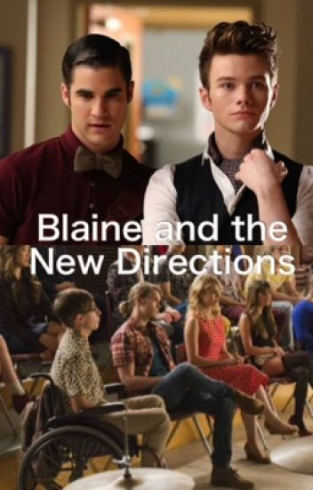 Blaine and the New Directions