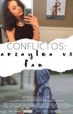Conflictos: Arzaylea vs Fan by ThisHappyLife