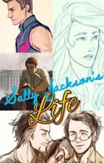 Sally Jackson's Life (Percy Jackson and the Avengers) (Sally/Steve Ending)